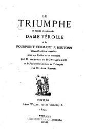 Le Triumphe de haulte et puissante dame Vérolle: et Le pourpoint fermant à bóutons