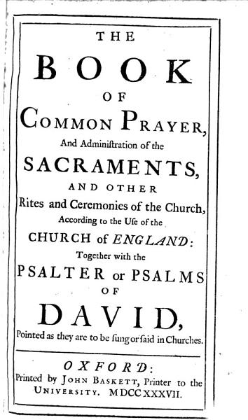 Download The Book of Common Prayer  and Administration of the Sacraments      Together with the Psalter     Book