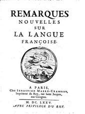 Rémarques nouvelles sur la langue françoise