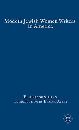 Modern Jewish Women Writers in America PDF