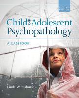 Child and Adolescent Psychopathology PDF