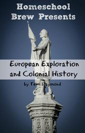 European Exploration and Colonial History: Fourth Grade Social Science Lesson, Activities, Discussion Questions and Quizzes