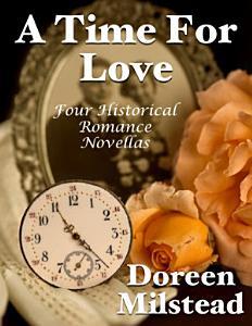 A Time for Love  Four Historical Romance Novellas PDF