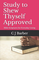 Study to Shew Thyself Approved