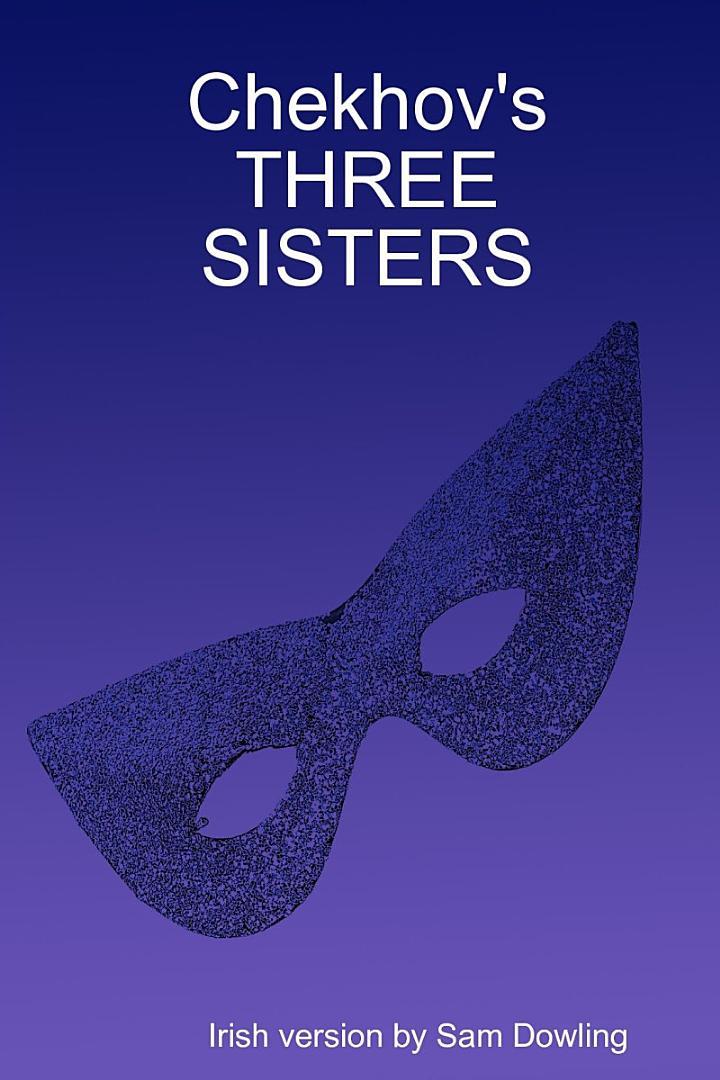 Chekhov's Three Sisters