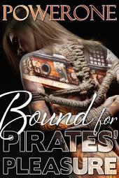Bound for Pirates' Pleasure
