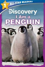Discovery All Star Readers: I Am a Penguin Level 1