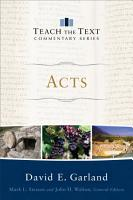 Acts  Teach the Text Commentary Series  PDF
