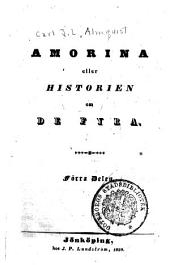 Amorina eller historien om de fyra: Volym 1