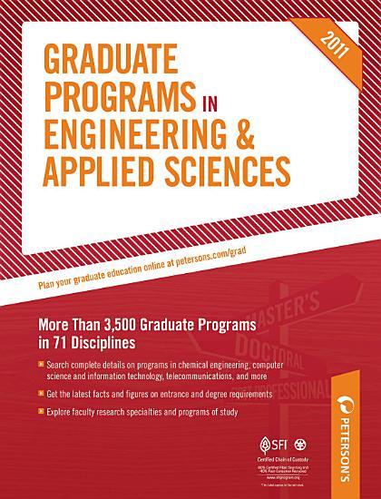 Peterson s Graduate Programs in Engineering Design  Engineering Physics  Geological  Mineral Mining    Petroleum Engineering  and Industrial Engineering 2011 PDF