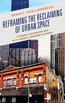 Reframing the Reclaiming of Urban Space PDF