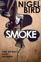 Smoke: A Novella
