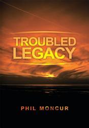 Troubled Legacy Book PDF
