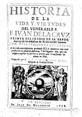 Historia de la vida y virtudes del venerable P.F. Iván de la Cruz...
