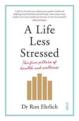 A Life Less Stressed PDF