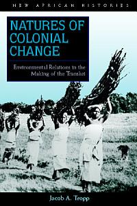 Natures of Colonial Change PDF