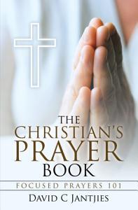 The Christian   s Prayer Book PDF