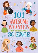 101 Awesome Women Who Transformed Science