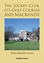 The Jockey club, it's golf courses and Mackenzie