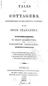 Tales for cottagers, accomodated to the present condition of the Irish peasantry