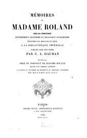Mémoires de Madame Roland: Seule édition entièrement conforme au manuscrit autographe ...