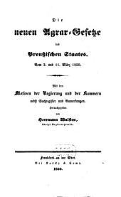 Die neuen Agrar-Gesetze des preußischen Staates: Vom 2. und 11. März 1850