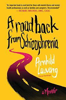 A Road Back from Schizophrenia Book