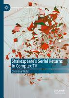 Shakespeare   s Serial Returns in Complex TV PDF