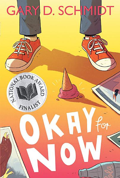 Download Okay for Now Book