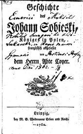 Geschichte des Johann Sobieski, Königes in Polen
