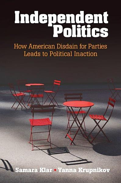Download Independent Politics Book