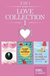 Love Collection I: Schwindelanfälle / Allein unter Spaniern / Der Nil, ein Schiff und etwas Liebe