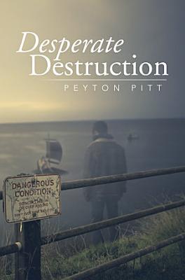 Desperate Destruction