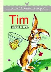 Tim détective