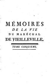 Mémoires de la vie de François de Scepeaux sire de Vieilleville et comte de Duretal, maréchal de France: contenants plusieurs anecdotes des règnes de François I, Henri II, François II, et Charles IX.