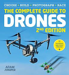 The Complete Guide to Drones Extended 2nd Edition PDF