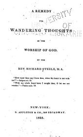 A Remedy for Wandering Thoughts in the Worship of God