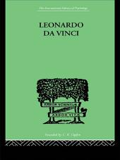 Leonardo da Vinci: A Memory of His Childhood