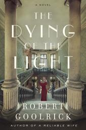 The Dying of the Light: A Novel