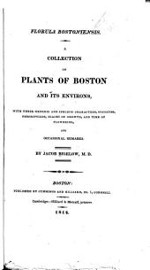 Florula Bostoniensis: A Collection of Plants of Boston and Its Environs