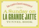 A Sunday on la Grande Jatte Tunnel Book PDF