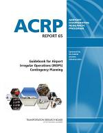 Guidebook for Airport Irregular Operations (IROPS) Contingency Planning