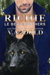 Richie: New Orleans Billionaire Wolf Shifters with plus sized BBW mates
