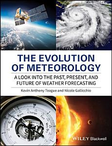 The Evolution of Meteorology