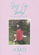 GET UP GIRLY for neo girly girls DIRECTED by AMO PDF