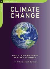 Climate Change: Simple Things You Can Do to Make a Difference