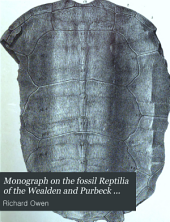 Monograph on the Fossil Reptilia of the Wealden and Purbeck Formations: Parts 1-5
