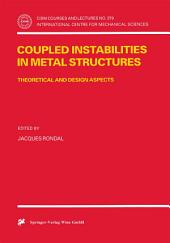 Coupled Instabilities in Metal Structures: Theoretical and Design Aspects