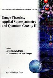 Gauge Theories, Applied Supersymmetry and Quantum Gravity II