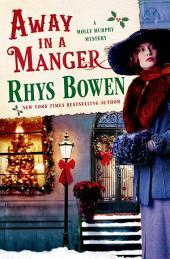 Away in a Manger: A Molly Murphy Mystery